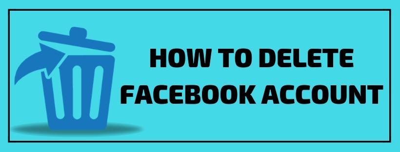 How To Delete Facebook Account [Latest Method]